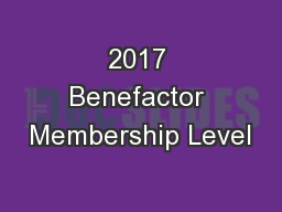 2017 Benefactor Membership Level