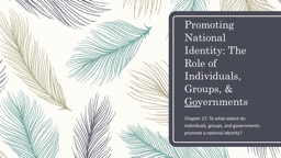 Promoting National Identity: The Role of Individuals, Group