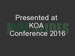 Presented at KOA Conference 2016