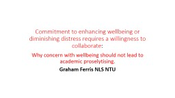 Commitment to enhancing wellbeing or diminishing distress r