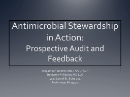 Antimicrobial Stewardship in Action: