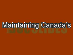Maintaining Canada's