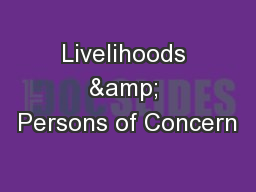 Livelihoods & Persons of Concern PowerPoint PPT Presentation