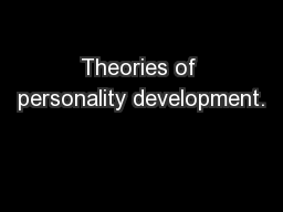 Theories of personality development.