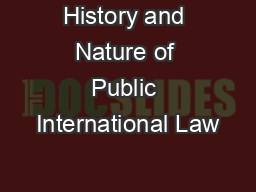 History and Nature of Public International Law
