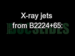 X-ray jets from B2224+65: