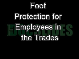 Foot Protection for Employees in the Trades
