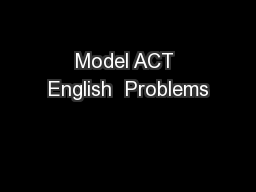 Model ACT English  Problems PowerPoint PPT Presentation