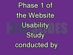 Phase 1 of the Website Usability Study conducted by