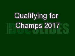 Qualifying for Champs 2017