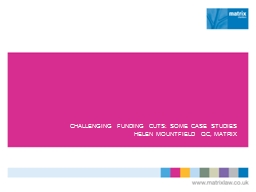 CHALLENGING FUNDING CUTS: