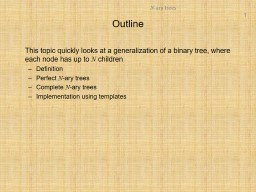 This topic quickly looks at a generalization of a binary t
