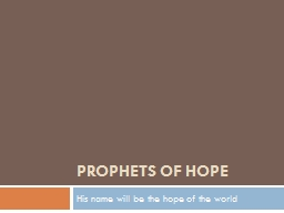 PROPHETS OF HOPE PowerPoint PPT Presentation