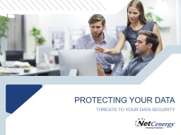 PROTECTING YOUR DATA PowerPoint PPT Presentation