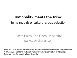 Rationality meets the tribe: