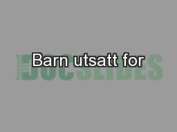 Barn utsatt for