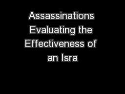 Assassinations Evaluating the Effectiveness of an Isra