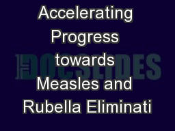 Accelerating Progress towards Measles and Rubella Eliminati