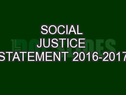 SOCIAL JUSTICE STATEMENT 2016-2017