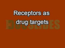 Receptors as drug targets