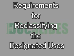 Requirements for Reclassifying the Designated Uses PowerPoint PPT Presentation