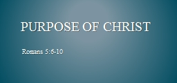 Purpose of Christ