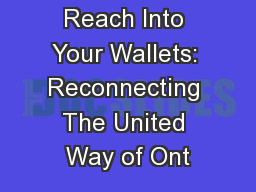Reach Into Your Wallets: Reconnecting The United Way of Ont