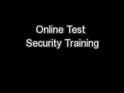 Online Test Security Training