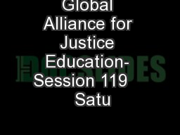 Global Alliance for Justice Education- Session 119     Satu
