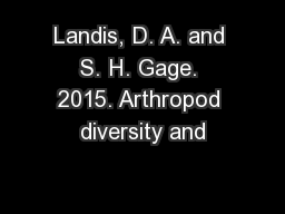 Landis, D. A. and S. H. Gage. 2015. Arthropod diversity and