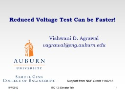 Reduced Voltage Test Can be Faster! PowerPoint PPT Presentation