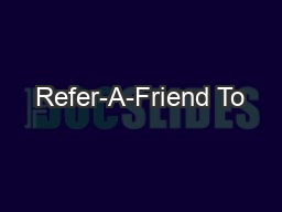Refer-A-Friend To