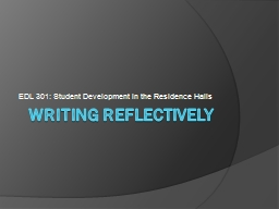 Writing Reflectively PowerPoint PPT Presentation