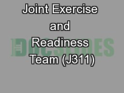 Joint Exercise and Readiness Team (J311)