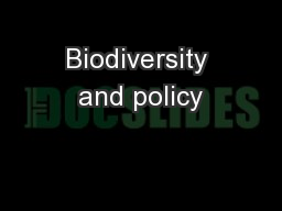 Biodiversity and policy
