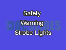 Safety Warning Strobe Lights PowerPoint PPT Presentation