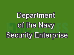 Department of the Navy Security Enterprise PowerPoint PPT Presentation