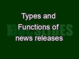 Types and Functions of news releases