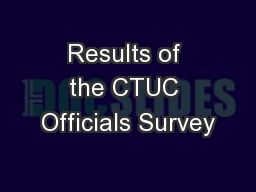 Results of the CTUC Officials Survey