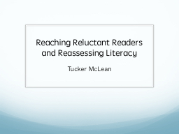 Reaching Reluctant Readers