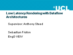Low Latency Rendering with
