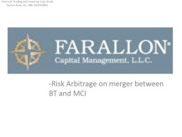 -Risk Arbitrage on merger between BT and MCI