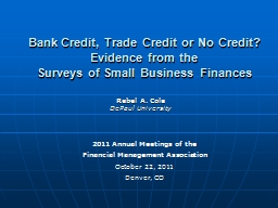 Bank Credit, Trade Credit or No Credit? PowerPoint PPT Presentation