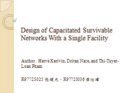 Design of Capacitated Survivable Networks With a Single Fac