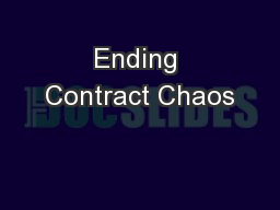 Ending Contract Chaos PowerPoint PPT Presentation