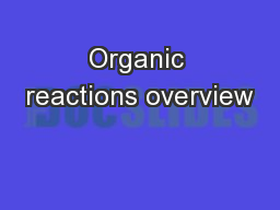Organic reactions overview
