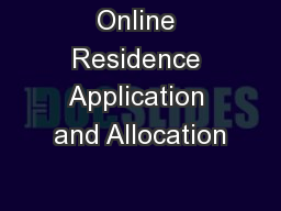 Online Residence Application and Allocation