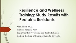 Resilience and Wellness Training: Study Results with PowerPoint PPT Presentation
