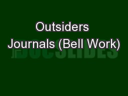 Outsiders Journals (Bell Work)