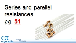 Series and parallel resistances PowerPoint PPT Presentation